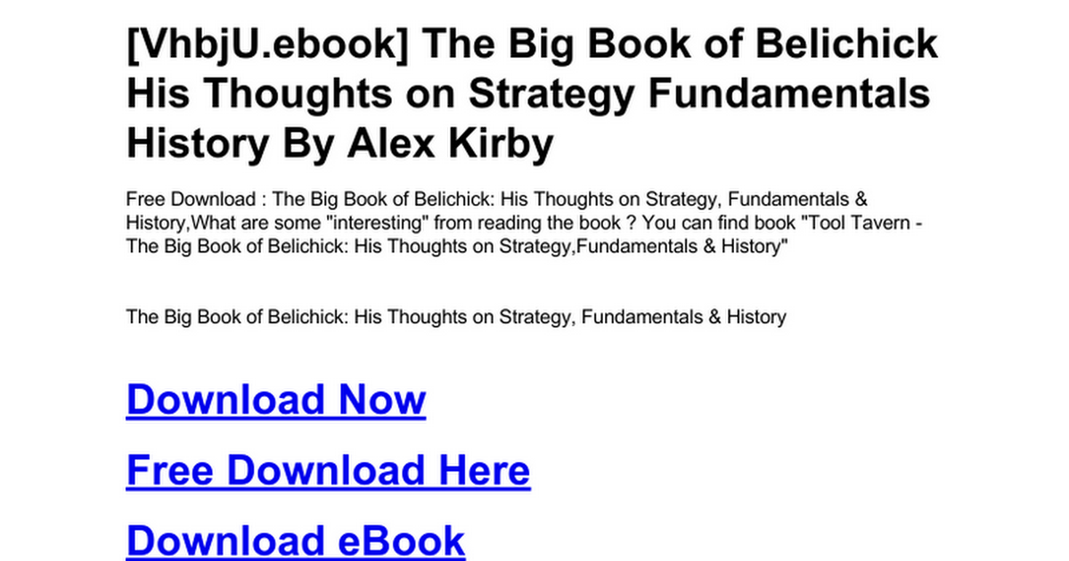 the big book of belichick his thoughts on strategy fundamentals history
