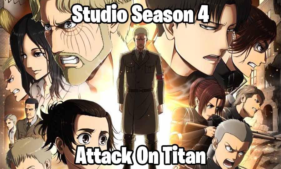 studio attack on titan season 4