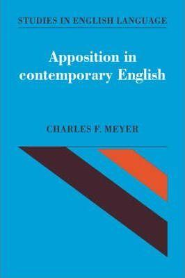 Studies in English Language: Apposition in Contemporary English