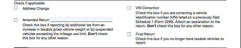 Screenshot of the 4 check boxes on form 2290 for different options of filing