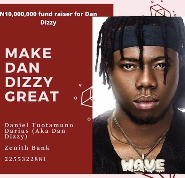 Crowdfunding  to Raise N10m for Dan Dizzy Initiated by friends and family