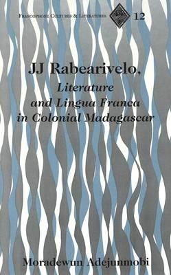 Image result for jj rabearivelo literature and lingua franca