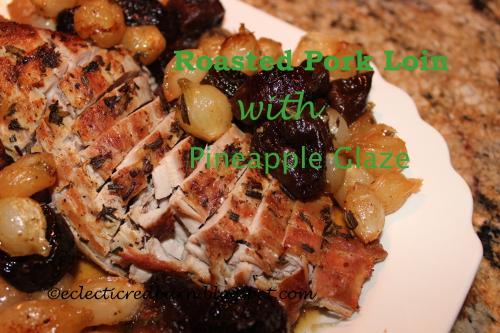 roasted pork loin with pineapple glaze.JPG