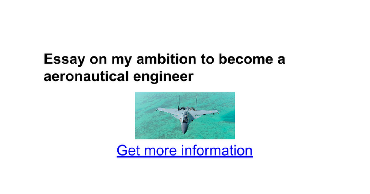 essay on my ambition in life to become an aeronautical engineer