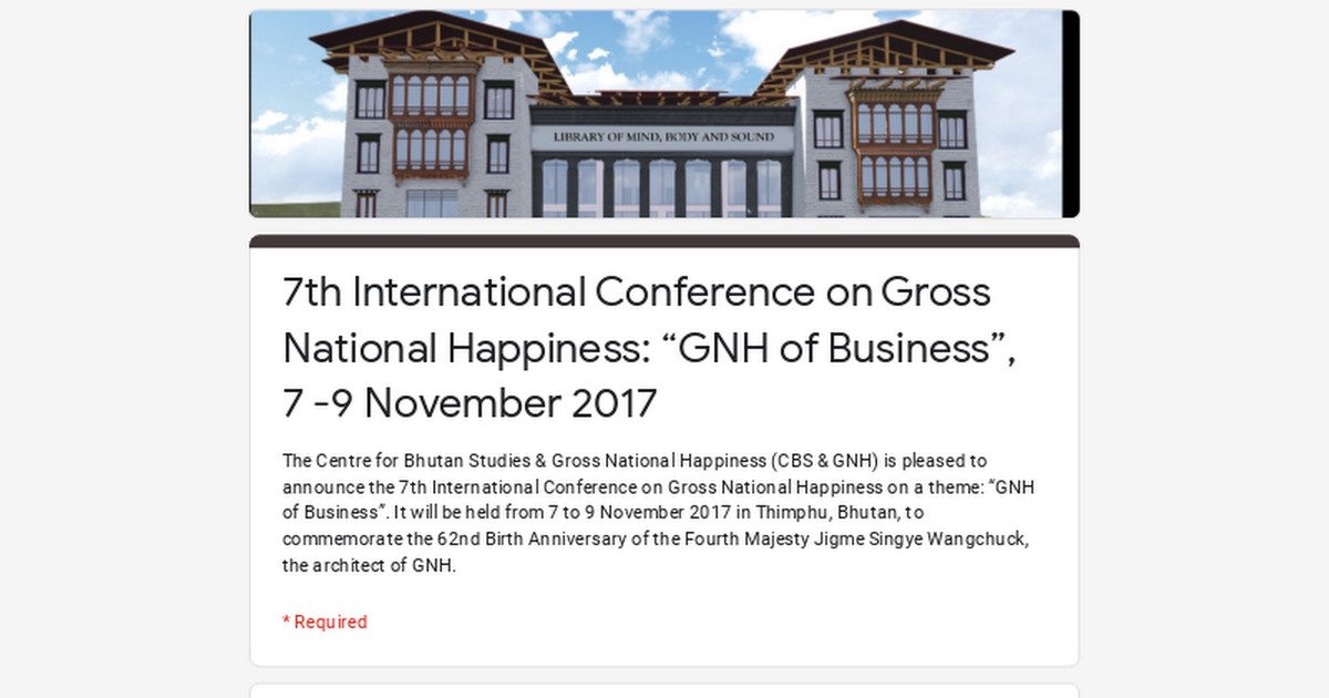 7th International Conference On Gross National Happiness GNH Of Business 7 9 November 2017