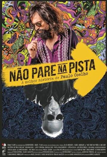 Filme Poster Não Pare na Pista - A Melhor História de Paulo Coelho WEBRip XviD & RMVB Nacional