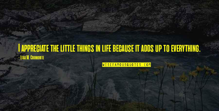 Appreciation Of Little Things In Life Quotes Top 1 Famous Quotes