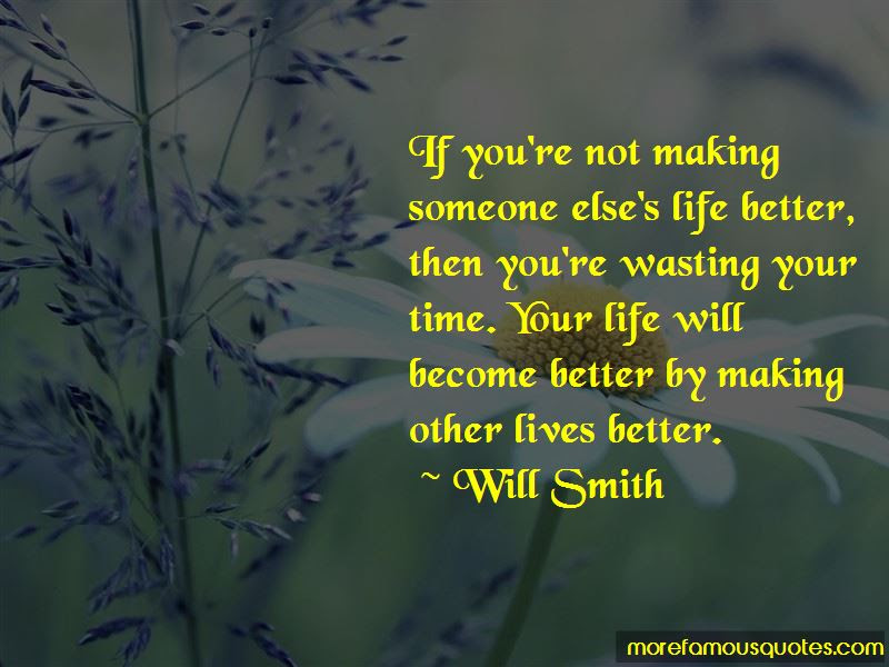 Quotes About Not Wasting Time On Someone Top 8 Not Wasting Time On