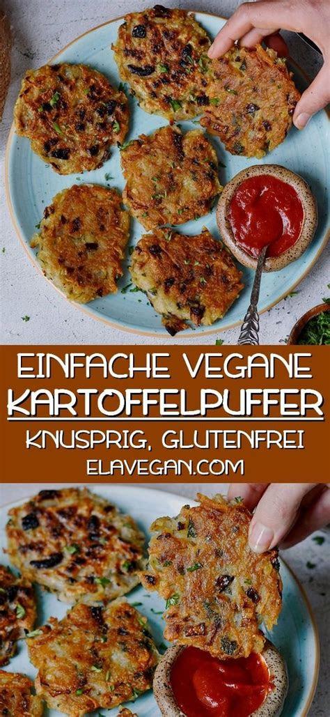 knusprige vegane kartoffelpuffer mit nur wenigen zutaten