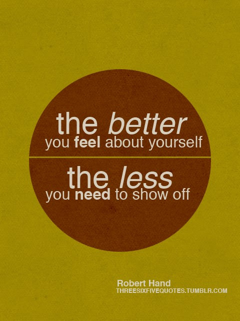 Show Off Quotes Show Off Sayings Show Off Picture Quotes