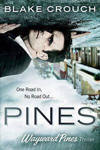 Pines by Blake Crouch