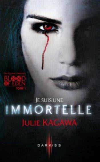 Blood of Eden 1  Je suis une immortelle