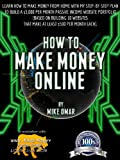 HOW TO MAKE MONEY ONLINE: Learn how to make money from home with my step-by-step plan to build a $5000 per month passive income website portfolio (of 10 ... each) (THE MAKE MONEY FROM HOME LIONS CLUB) Kindle Edition
