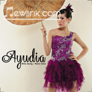 Lirik Lagu Ayudia - SETIA (Setiap Tikungan Ada)