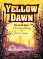 Cover of Yellow Dawn, a post-apocalyptic RPG role-playing game for cyberpunk and Cthulhu Mythos set in post-apocalypse, by David J Rodger