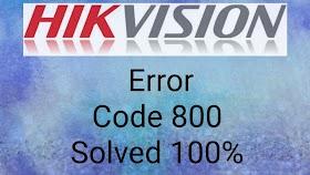 Hikvision Error Code 800 Solved 100% NET DVR DEV NET OVERFLOW 800 Network traffic is over device