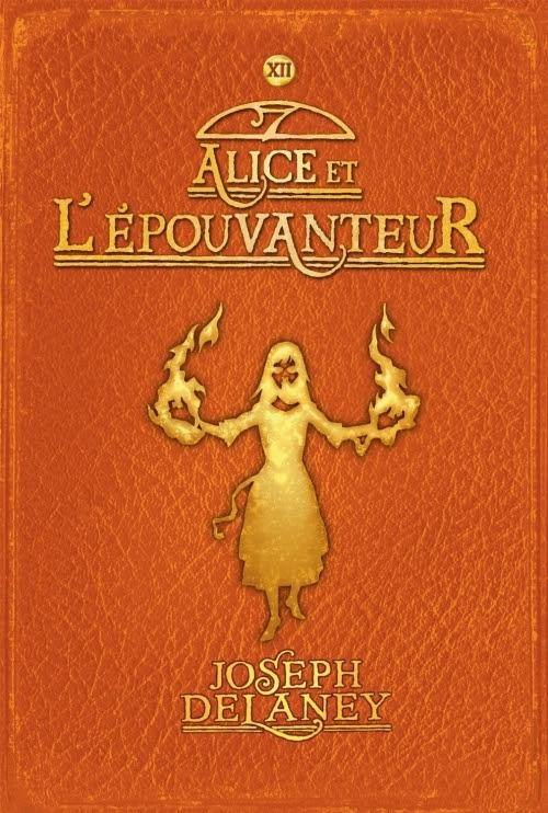 Couverture L'Epouvanteur, tome 12 : Alice et l'Epouvanteur
