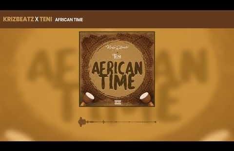 Download Krizbeatz ft Teni - African time