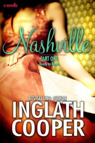 Nashville - Ready to Reach (Part One - New Adult Romance) by Inglath Cooper