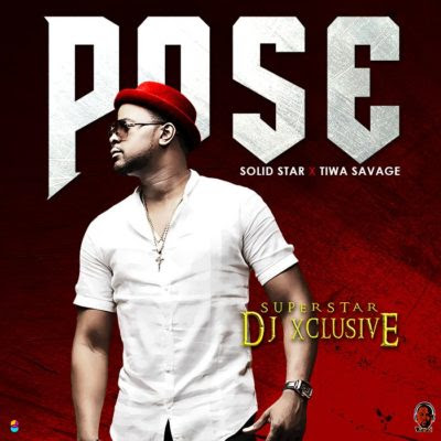 "[VIDEO]: DJ Xclusive – ""POSE"" (ft. Tiwa Savage & Solidstar)"