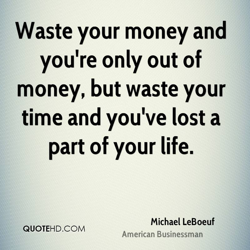 Michael Leboeuf Time Quotes Quotehd