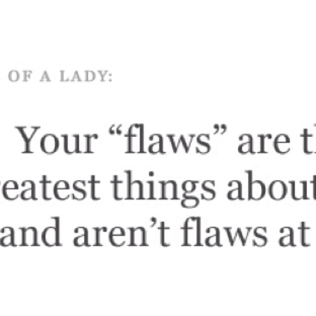 Quotes About Accepting My Flaws 19 Quotes