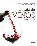 La cata de vinos , Wine Tasting ,Spanish Edition,(Spanish) , Paperback , December 13,
