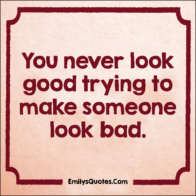 Quotes About Bad Looks 60 Quotes