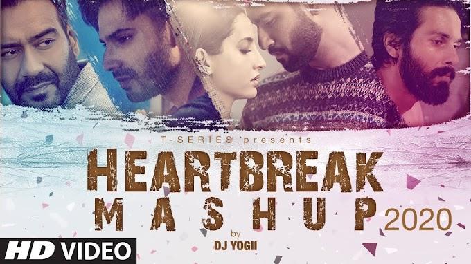 HEART BREAK MASHUP2020 LYRICS - DJ YOGII