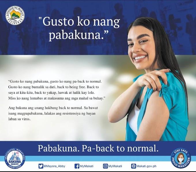 Pabakuna. Pa-back to normal: Makati City ramps up COVID-19 vaccination drive