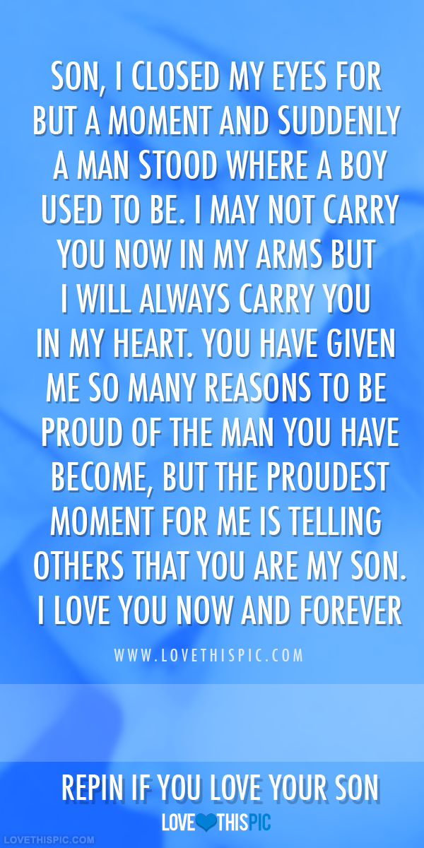 You Are My Son I Love You Now And Forever Pictures Photos And