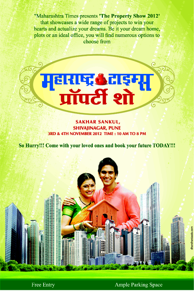 Maharashtra Times Presents The Property Show 2012 on 3rd & 4th November 2012 at Sakhar Sankul Narveer Tanaji Wadi Shivaji-Nagar Pune 411005