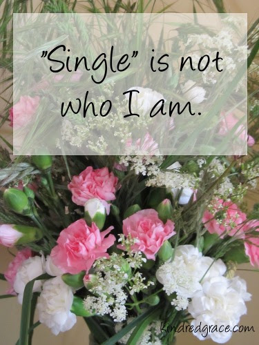 """Single"" is not who I am."