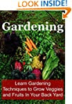 Gardening:  Learn Gardening Technique...