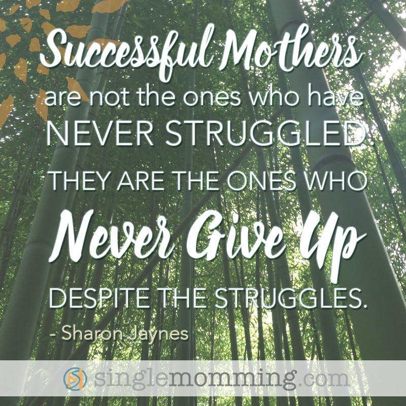 Singlemomentum Single Mom Quote Successful Mothers
