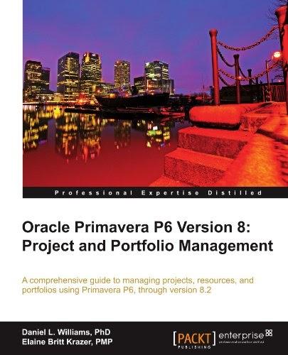 [PDF] Oracle Primavera P6 Version 8: Project and Portfolio Management Free Download