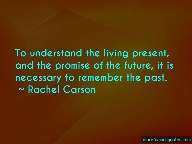 Quotes About Living In The Past Present And Future Top 39 Living In