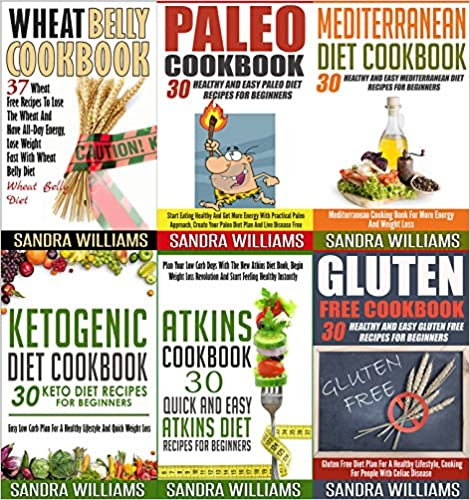 Cookbooks: 187 Recipes Bundle: Paleo Cookbook, Ketogenic Diet Cookbook, Wheat Belly Cookbook, Atkins Cookbook, Mediterranean Diet Cookbook, Gluten Free ... (Healthy Meal Plans, Practical Superfoods)