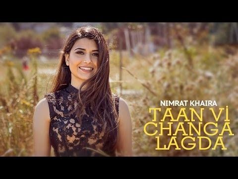 TAAN VI CHANGA LAGDA - Nimrat Khaira - Babbu - Latest Punjabi Song 2020 ● Punjaab Records