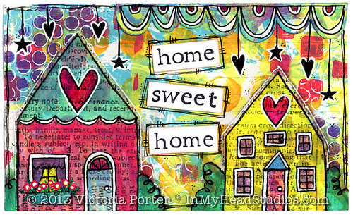 """""""Home Sweet Home"""" ICAD : 6-23-13"""