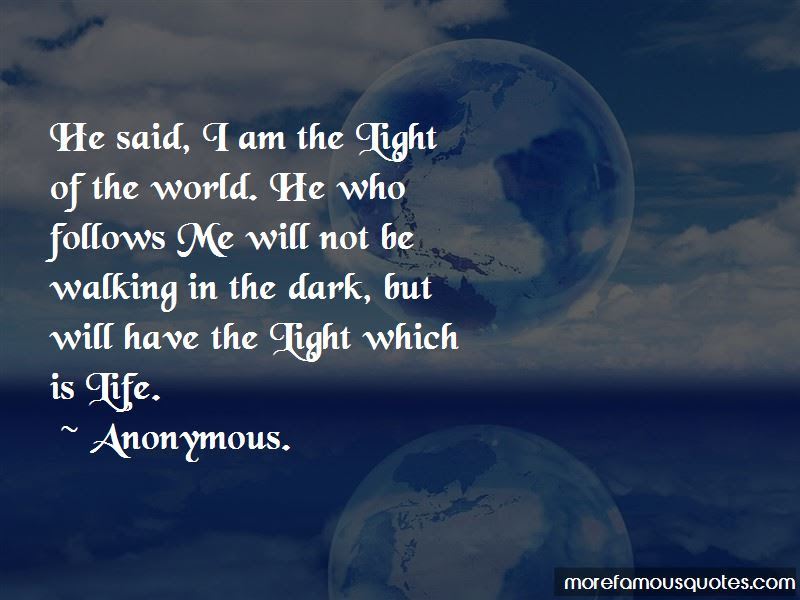 Quotes About Light Of The World Top 78 Light Of The World Quotes
