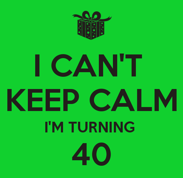 Quotes About Turning 40 26 Quotes