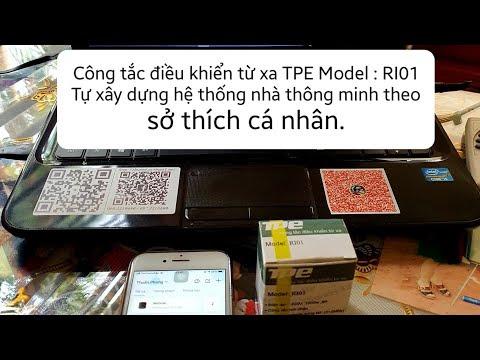 SmartHome : Hướng dẫn tự lắp đặt công tắc thông minh Tpe Model: RI01