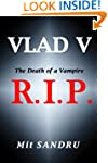 R.I.P.: The Death of an old Vampire (...
