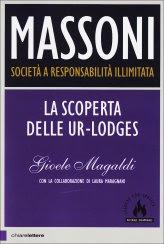 Massoni: Società a Responsabilità Illimitata - Libro