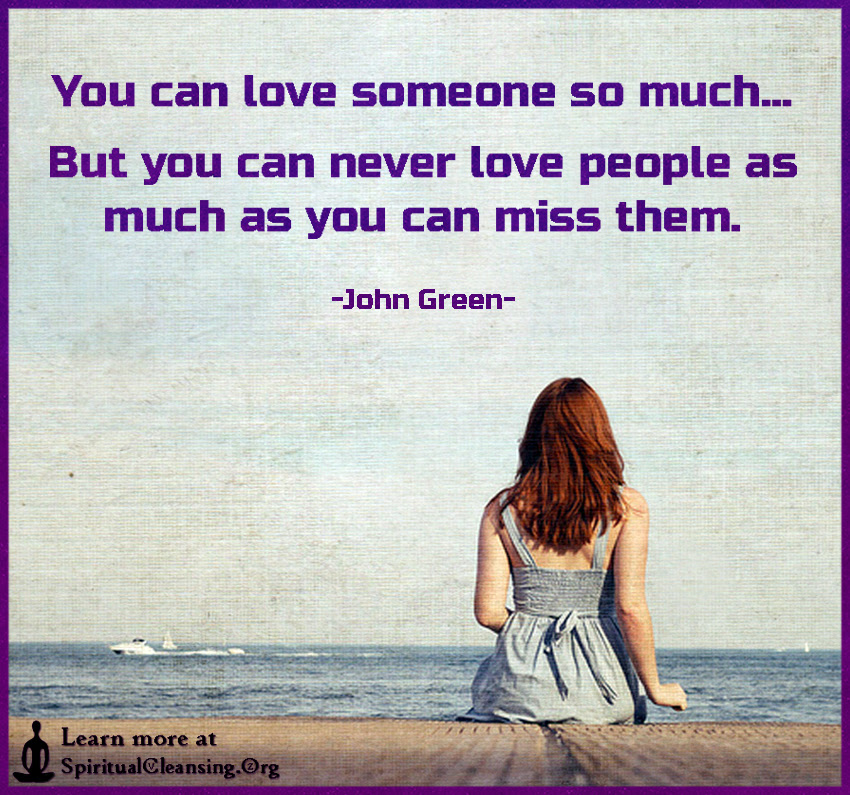 You Can Love Someone So Much But You Can Never Love