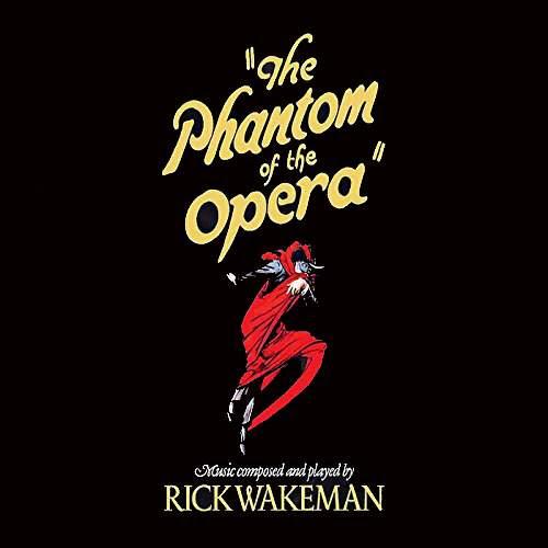 RICK WAKEMAN - Phantom Of The Opera