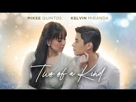 Two Of A Kind by Kelvin Miranda and Mikee Quintos [Official Audio]