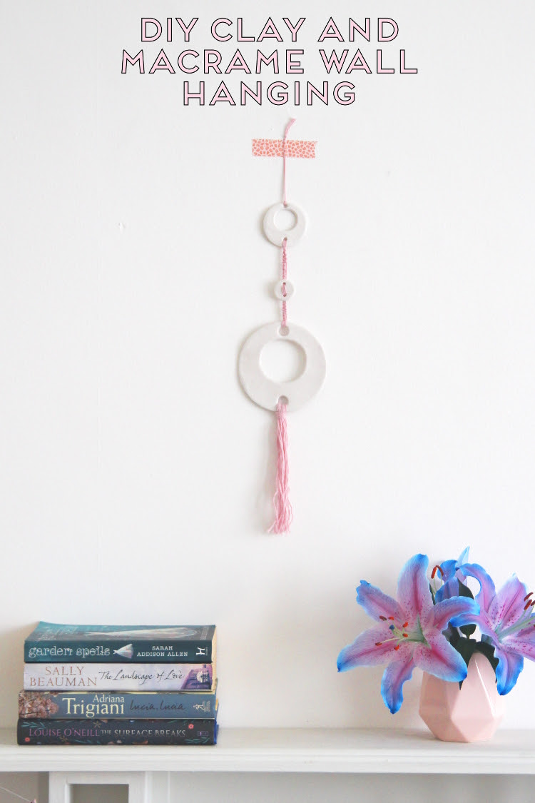 Make Your Own Air Dry Clay And Macrame Wall Hanging Gathering Beauty