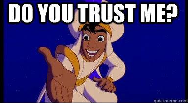 Do You Trust Me Misc Quickmeme